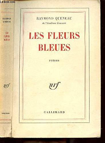 Les fleurs bleues par Raymond Queneau