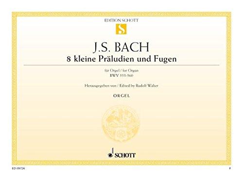 Kleine Preludien & Fughetten(8) Orgue