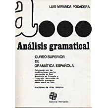 ANÁLISIS GRAMATICAL. Curso Superior de Gramática Española. Nociones de Arte Métrica. 37ª ed.