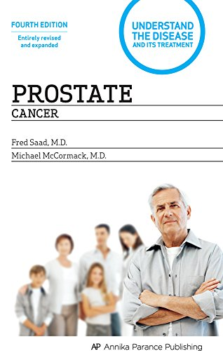Prostate Cancer: Understand the Disease and Its Treatment