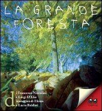 La grande foresta