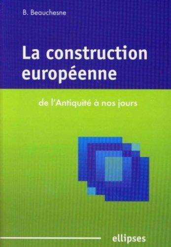 La construction européenne : De l'Antiquité à nos jours