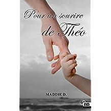 Pour un sourire de Théo (Amour) (French Edition)