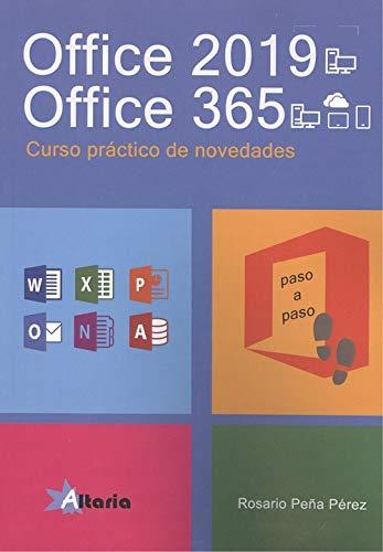 OFFICE 2019-OFFICE 365: PRINCIPALES NOVEDADES, PASO A PASO por Rosario Peña Pérez