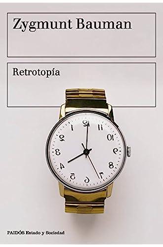 Descargar gratis Retrotopía de Zygmunt Bauman