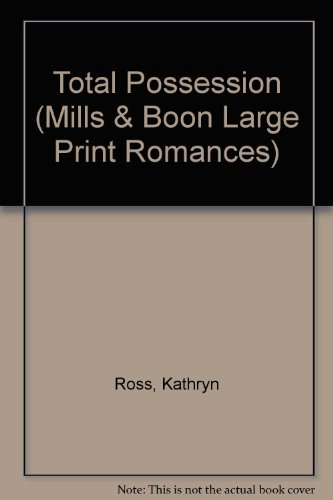 total-possession-large-print-mills-boon-large-print-romances