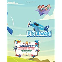 """NICE DOT 1"" Connecting the Dots Book (Dot-to-Dot): Activity Book for Kids, Aged 4 to 8 Years, Large 8.5 x 11 inches, Keep Improve Pencil Grip, Help Relax, Soft Cover (Fly Away)"