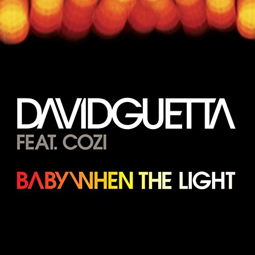 Baby When The Light (feat. Coz...