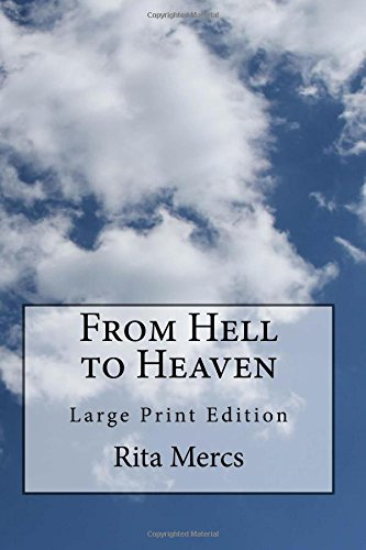 From Hell to Heaven: Large Print Edition