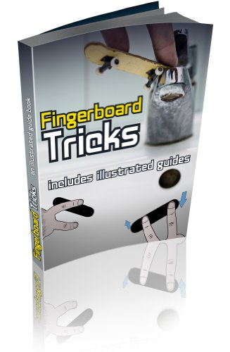 Fingerboard Tricks Made Easy- A complete guide to mastering (English Edition) por Daniel Sleeves