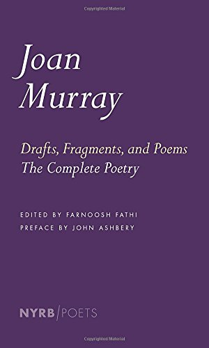 Drafts, Fragments, And Poems (New York Review Books Poets)