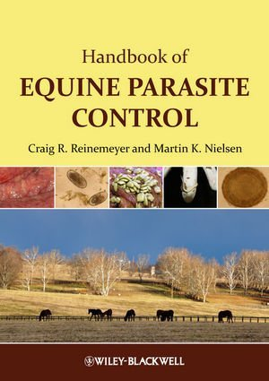 By Craig Reinemeyer - Handbook of Equine Parasite Control