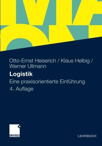 Logistik: Eine Praxisorientierte Einführung (German Edition)