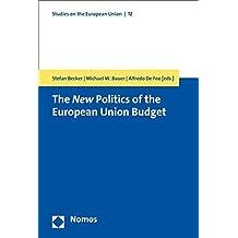 The New Politics of the European Union Budget (Studies on the European Union)
