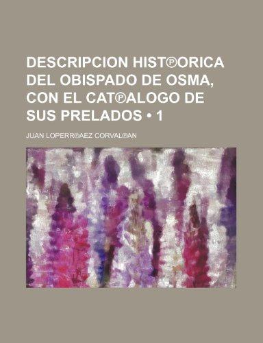descripcion-hist-orica-del-obispado-de-osma-con-el-cat-alogo-de-sus-prelados-1
