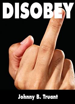 Disobey (Epic series Book 3) by [Truant, J.]