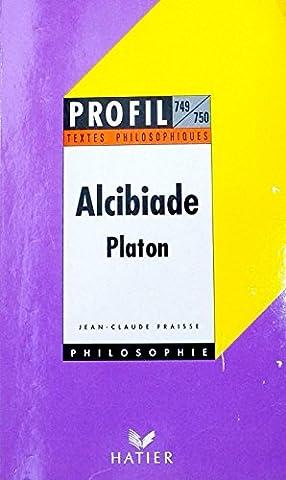 PLATON : ALCIBIADE