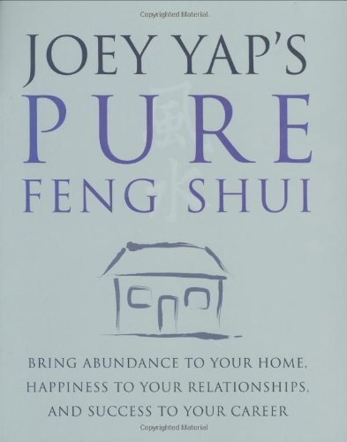 joey-yap-39-s-pure-feng-shui-by-joey-yap-2008-09-01