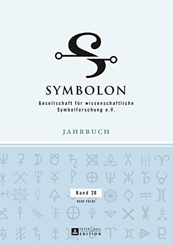 Symbolon: Gesellschaft fuer wissenschaftliche Symbolforschung e. V., Jahrbuch Band 20. Neue Folge