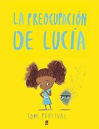 La preocupación de Lucía par Tom Percival