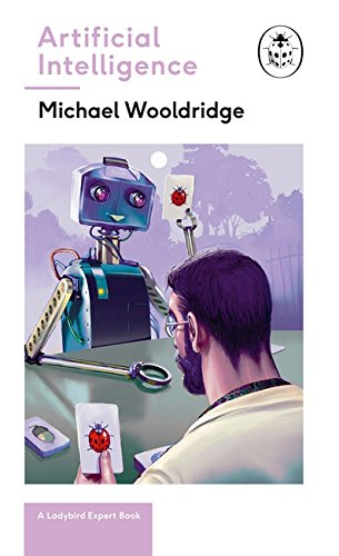 Artificial Intelligence. A Ladybird Expert Book (The Ladybird Expert Series)