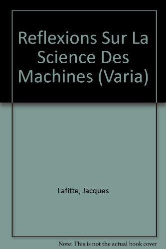 Réflexions sur la science des machines