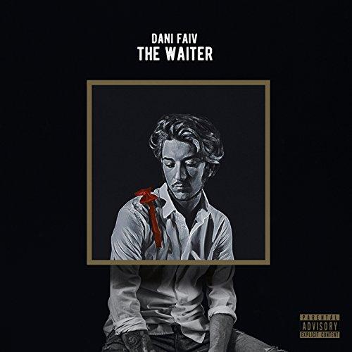 The Waiter [Explicit]