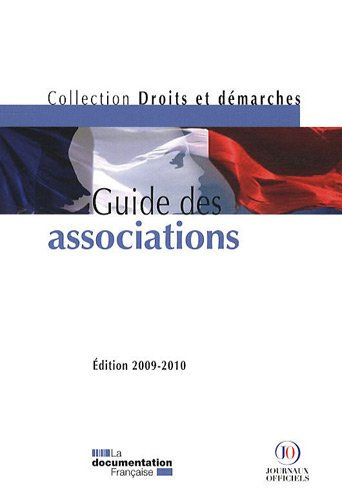 Guide des associations - Edition 2009-2010 par Documentation française