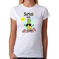 Camiseta Somos una Piña. Camiseta de Mujer para Feria, Fiestas, depedidas de Soltera, Bodas. Divertida (L)