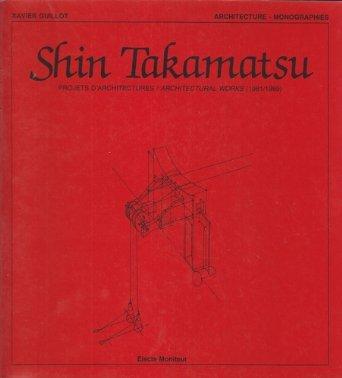 Shin Takamatsu : Projets d'architectures, 1981-1989