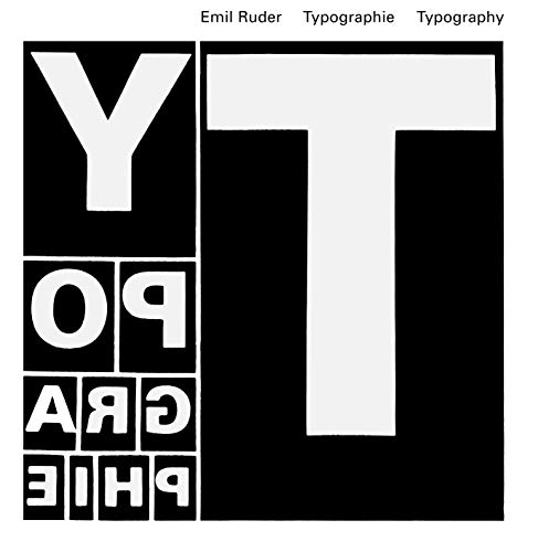 Typography: A Manual of Design: A Textbook of Design por Emil Ruder