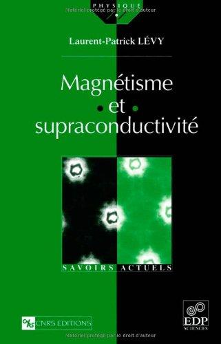Magnétisme et supraconductivité