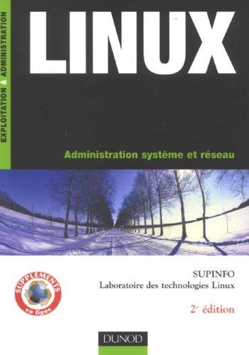 Linux : Administration système et réseau