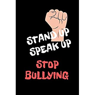 Stand Up  Speak Up  Stop Bullying: Perfect Sized Journal To Write Down Thoughts,Dreams, To Do List, And Doodle