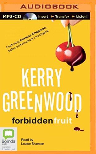 Forbidden Fruit (Corinna Chapman Mysteries) by Kerry Greenwood (2014-09-02)