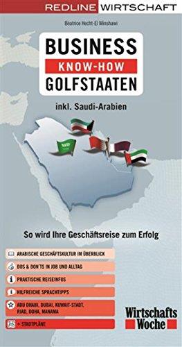 Business Know-how Golfstaaten: So wird Ihre Geschäftsreise zum Erfolg