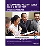 Longman Preparation Series for the TOEIC Test: Listening and Reading Intermediate + CD-ROM W/audio W/o Answer Key (Paperback) - Common