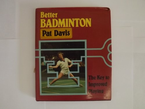 Better Badminton por Pat Davis