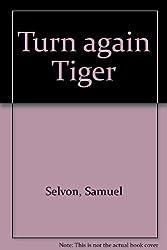 Turn again Tiger