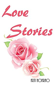Love Stories by [Honrao, Arti]
