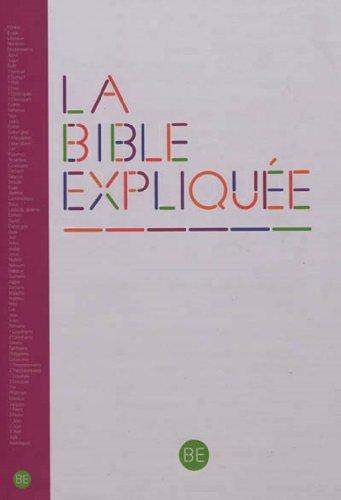 La Bible Expliquée - Edition avec les deutérocanoniques