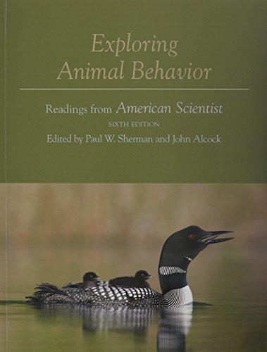 Animal Behavior: An Evolutionary Approach, Tenth Edition with Exploring Animal Behavior, Sixth Edition