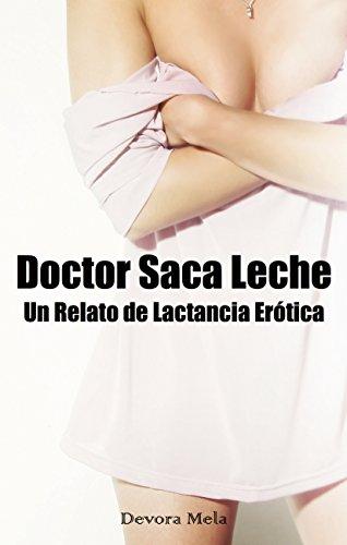Doctor Saca Leche de Devora Mela