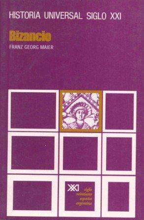 Descargar Libro Historia universal: Bizancio: 13 de Franz Georg Maier