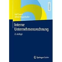 Interne Unternehmensrechnung (Springer-Lehrbuch)