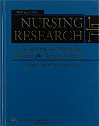 Nursing Research: Generating and Assessing Evidence for Nursing Practice (Nursing Research (Polit))