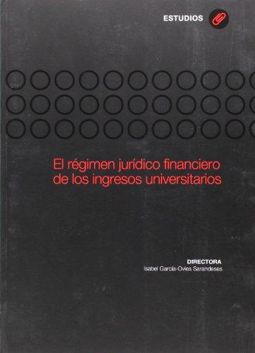 El régimen jurídico financiero de los ingresos universitarios (Investigaciones de Ciencias Jurídico Sociales)