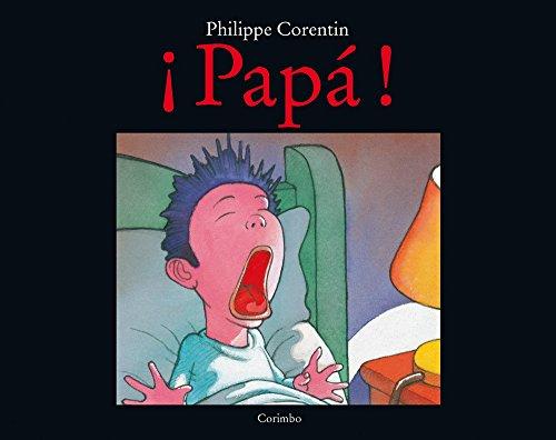 PAPA! - CARTONE (CES) por PHILIPPE CORENTIN