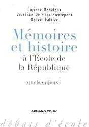 Mémoires et histoire à l'école de la République : Quels enjeux ?