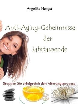 Anti-Aging-Geheimnisse der Jahrtausende (Forever fit 2)